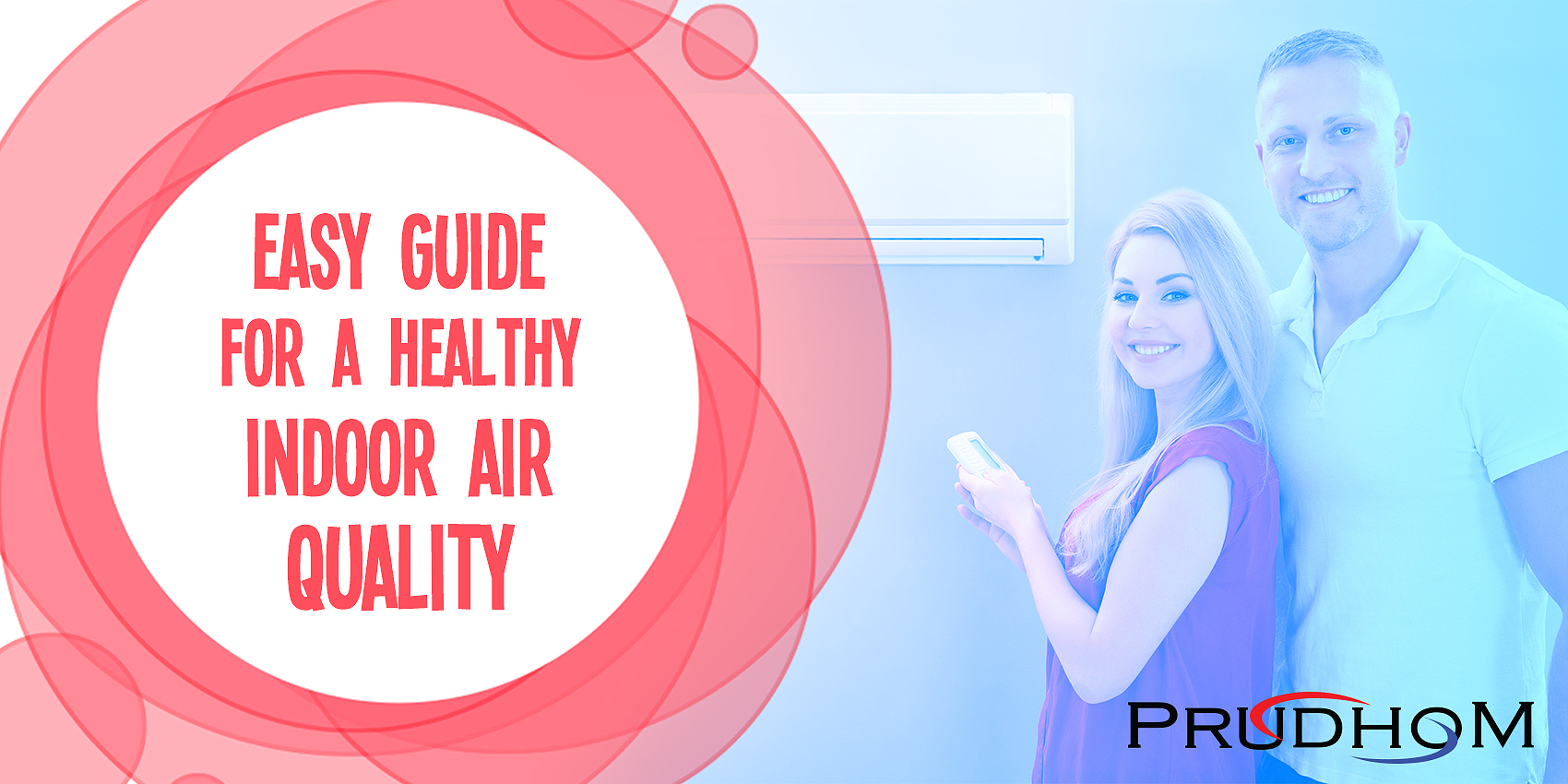 Easy Guide for a Healthy Indoor Air Quality