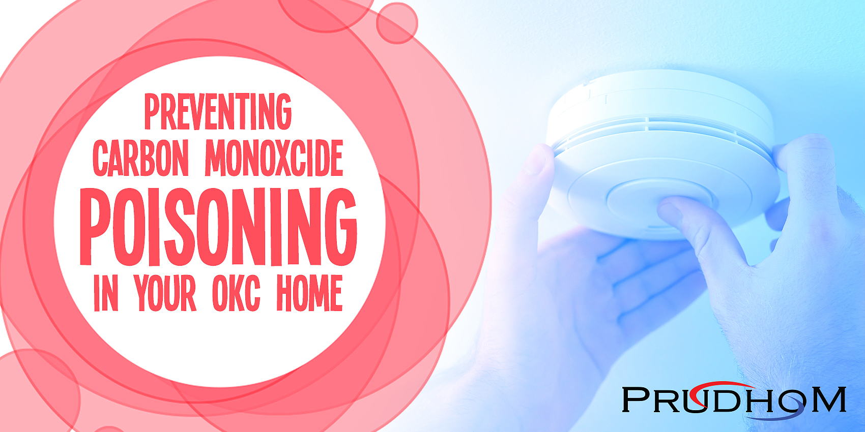 Preventing Carbon Monoxide Poisoning In Your OKC Home